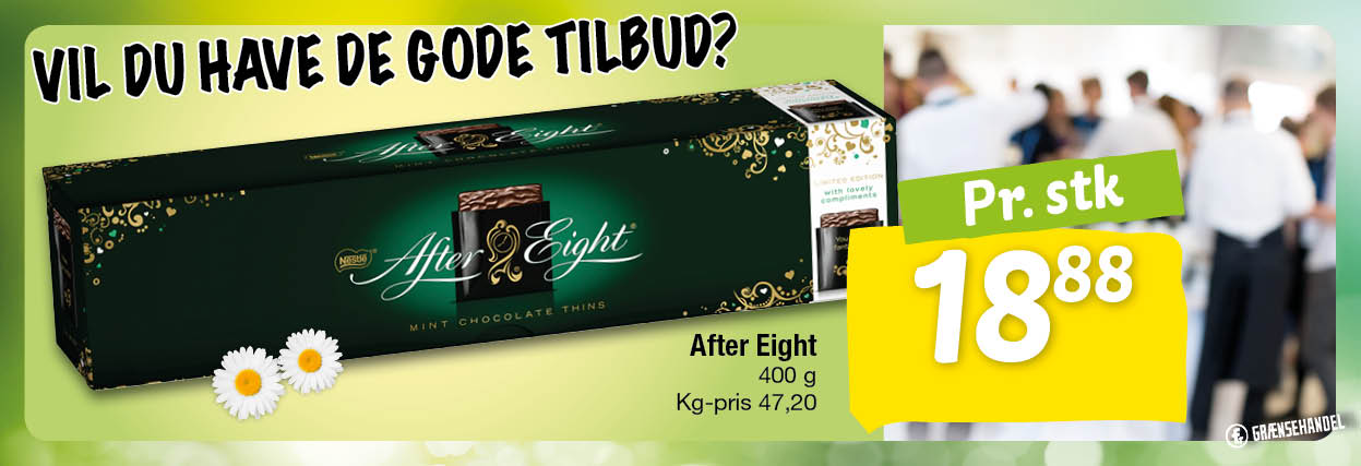 After Eight 400 g 18,88DKK per stk